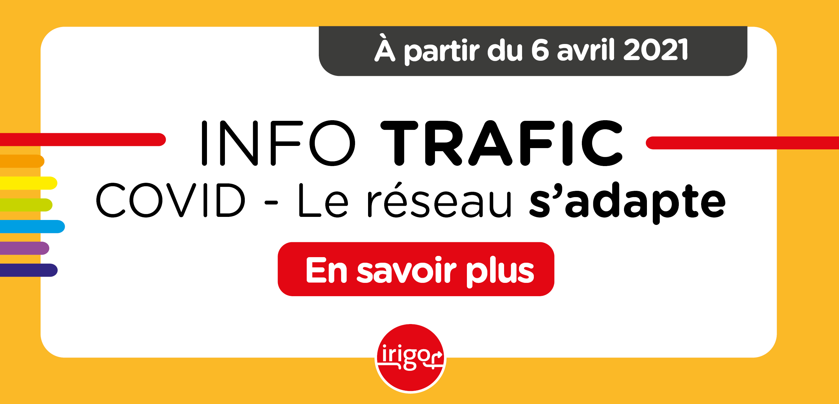 Info Trafic COVID - Changement horaires le 6 avril