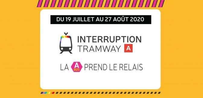Interruption Tramway Eté 2020
