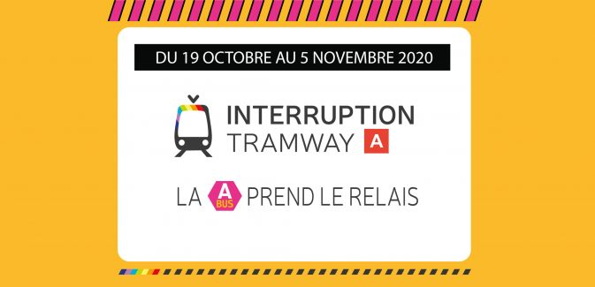 Interruption Tramway Octobre 2020