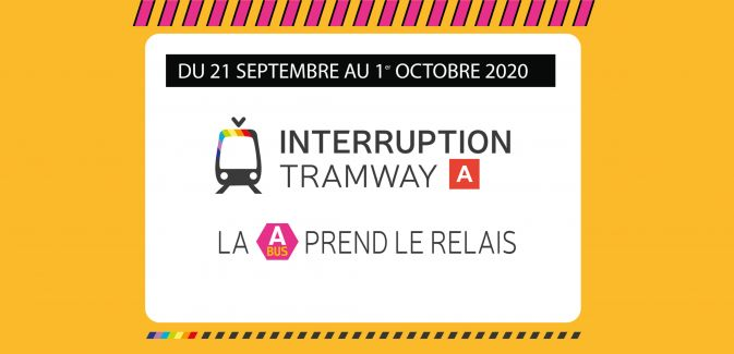 Interruption Tramway Septembre 2020